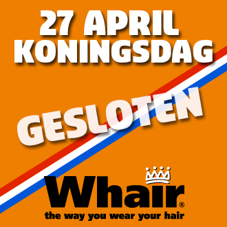Whair Kappers is tijdens Koningsdag gesloten.
