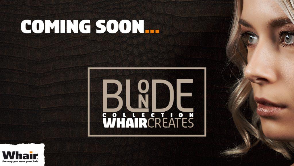 Coming soon whair creates blonde collection de haarmodel lijn van whair kappers Hattem stadshagen Zwolle