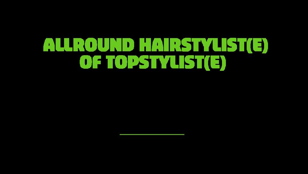 Vacature hairstylist topstylist
